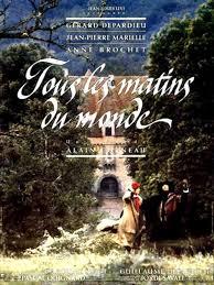 Quel est votre film préféré ? aujourd'hui Tous Les Matins  du Monde d'Alain Corneau (1991)